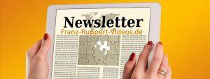 Newsletter für Franz-Ruppert-Videos.de